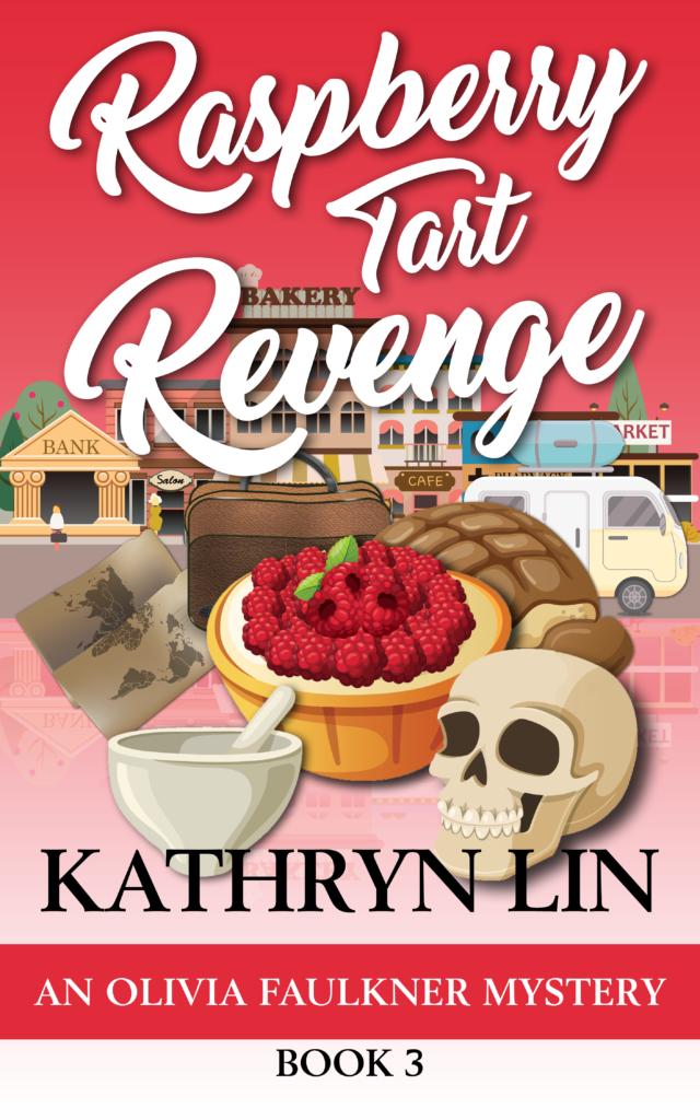 Raspberry Tart Revenge - Olivia Faulkner Book 3